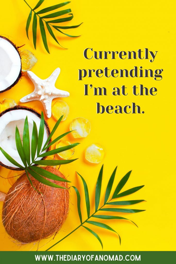A Quote About Missing the Beach